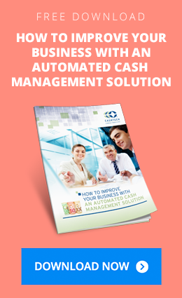 How to Improve Your Business With An Automated Cash Management Solution